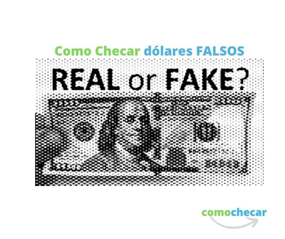 cómo checar dolares falsos