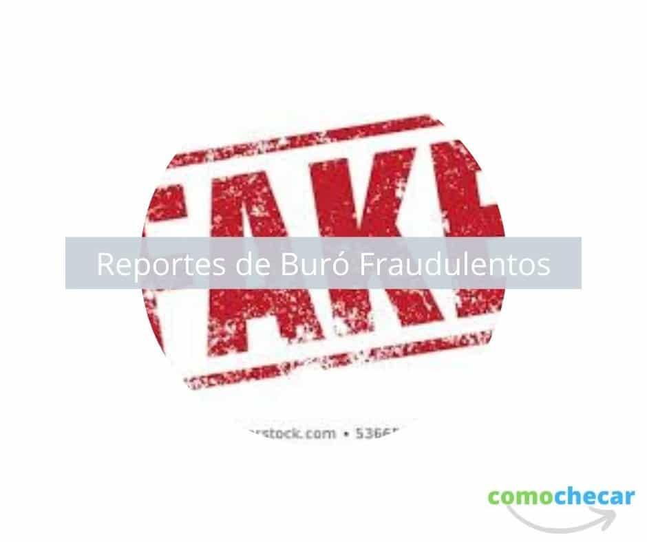 reportes de buro fraudulentos