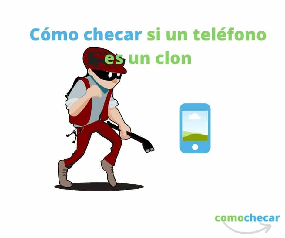 checar si un teléfono es clon