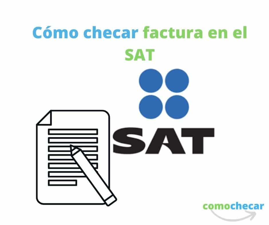 Como checar factura en el SAT