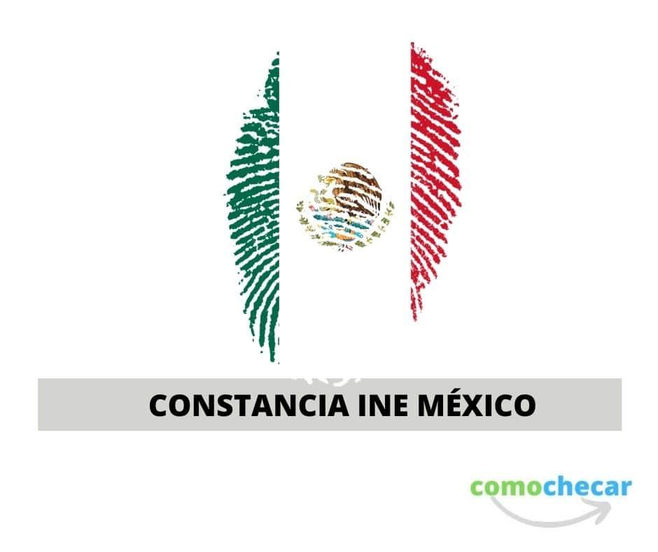 constancia INE MEXICO
