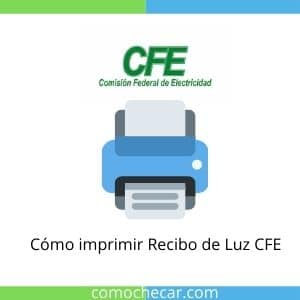 Como imprimir recibo de luz CFE